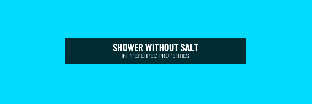 Shower without Salt